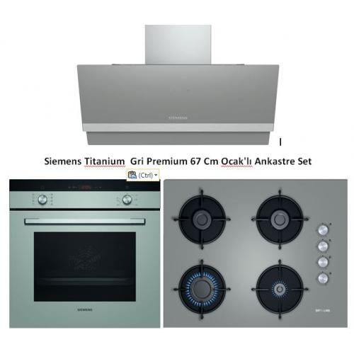 Siemens Titanium Gri Premium 67 Cm Ocak'lı Ankastre Set